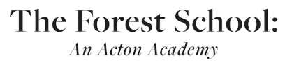 The Forest School: An Acton Academy